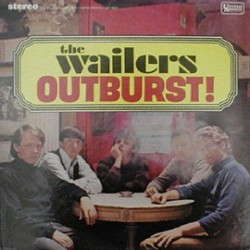 The Wailers- Outburst (on UA Records)