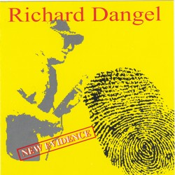 Richard-Dangel- New Evidence