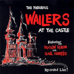 Wailers At The Castle